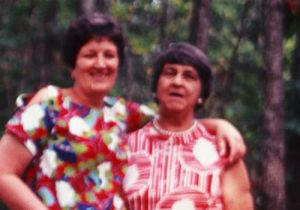 Gevena LePre, left, and my grandmother Florence Mauro. This was probably around 1978.